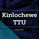 Kinlochewe TTU Case Study