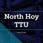 North Hoy TTU Case Study